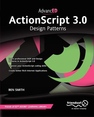 Advanced Actionscript 3.0 By Smith, Ben